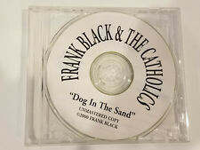 Frank Black & The Catholics Dog In The Sand CD - Unmastered Copy on CD-R