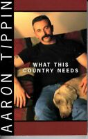 Aaron Tippin What This Country Needs 1998 Cassette Tape Album Country Folk Rock
