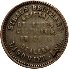1863 Ligonier Indiana Civil War Token Straus Brothers