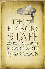 The Hickory Staff, By Scott and Gordon, Robert and Jay,in Used but Acceptable co