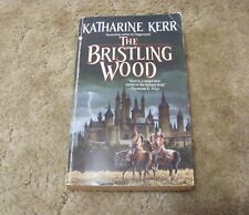 Deverry: The Bristling Wood No. 3 by Katharine Kerr (1990, Paperback)