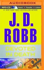 In Death: Devoted in Death 41 by J. D. Robb (2016, MP3 CD, Unabridged)