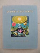 ALBUM NESTLE-PETER-CAILLER-KOHLER: La nature et ses secrets n°2 -1955  - COMPLET