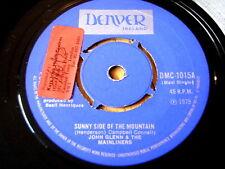 """JOHN GLENN & THE MAINLINERS - SUNNY SIDE OF THE MOUNTAIN  7"""" VINYL"""