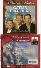 GATLIN BROTHERS - A CHRISTMAS CELEBRATION (CD 2002)   10 TRACKS