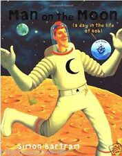Man on the Moon Childrens Book Kids Story Gift Ages 3 4 5 years Space Aliens