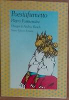 Poesiafumetto - Pietro Formentini - Nuove edizioni Romane,1993 - A