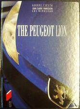 THE PEUGEOT LA MARQUE AU LION THE PEUGEOT LION ANDRE COSTA CAR BOOK