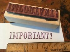 Important Wood Mounted Rubber Stamp, vintage new old stock item, serif typeface!