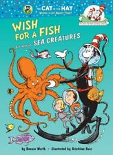 Wish for a Fish: All About Sea Creatures (Cat in the Hats Learning Library) by