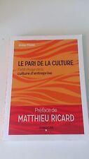 Le pari de la culture : Petit éloge de la culture d'entreprise - Didier Pitelet
