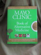 Mayo Clinic Book of Alternative Medicine