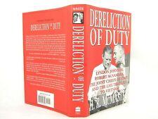 Dereliction of Duty : Johnson, McNamara, & the Lies HC VG+ 1ST 'FLAT SIGNED'