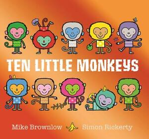 Ten Little Monkeys by Mike Brownlow 9781408355893   Brand New Paperback Book