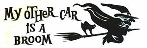 My Other Car Is A Broom Decal/Sticker 10 inch