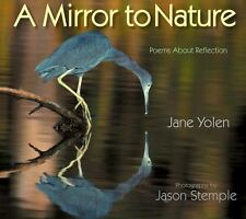 A Mirror to Nature: Poems About Reflection-ExLibrary
