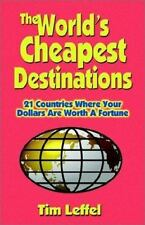 The World's Cheapest Destinations: 21 Countries Where Your Dollars Are Worth a F