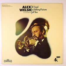 "12"" LP - Alex Welsh & His Band - If I Had A Talking Picture Of You - B3308"