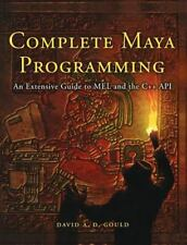 Complete Maya Programming: An Extensive Guide to MEL and C++ API (The Morgan Kau