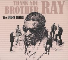 THE BLUES BAND - THANK YOU BROTHER RAY  CD NEU