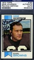 Gene Hickerson Hof Signed Psa/dna 1973 Topps Certified Autograph Authentic