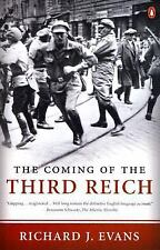 The Coming of the Third Reich by Richard J. Evans (2005, Hardcover)