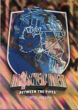 11/12 BETWEEN THE PIPES MASKED MEN 4 SILVER MASK #MM-24 CURTIS JOSEPH *48319