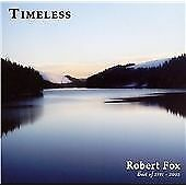 Timeless, Rober Fox, Audio CD, New, FREE & FAST Delivery