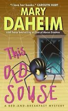 This Old Souse: A Bed-and-Breakfast Mystery by Daheim, Mary