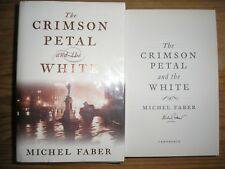 MICHEL FABER - THE CRIMSON PETAL AND THE WHITE  1st/1st  HB/DJ  2002  SIGNED