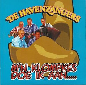 De Havenzangers - M'n Klompkes Doe Ik   2 tr. cd single