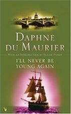 I'll Never Be Young Again (Virago Modern Classics),Daphne Du Maurier, Elaine Du