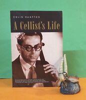 Colin Hampton: A Cellist's Life/Colin Hampton, 1911-1996/cellists/autobiography