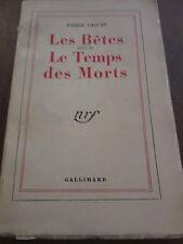 Pierre Gascar: les Bêtes suivi de Le Temps des Morts/ Gallimard