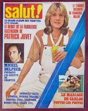 Revue Salut ! Juillet 1978 Patrick Juvet Michel Delpech Carlos