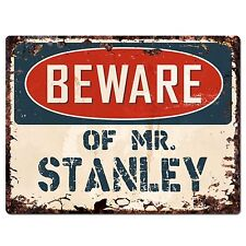 PP2760 Beware of MR. STANLEY Plate Chic Sign Home Store Wall Decor Funny Gift