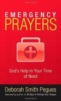 Emergency Prayers: Gods Help in Your Time of Need by Deborah Smith Pegues