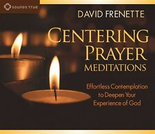 NEW! Centering Prayer Meditations by David Frenette [Audiobook]