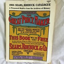 1908 Sears Roebuck Catalog Reprint 1971 Great Price Maker Replica Book Catalogue
