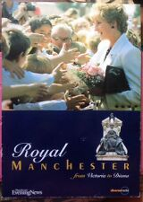 ROYAL MANCHESTER FROM VICTORIA TO PRINCESS DIANA XRARE SOFTCOVER PHOTO BOOK