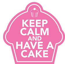 KEEP CALM HAVE A CAKE STICKER 85mm