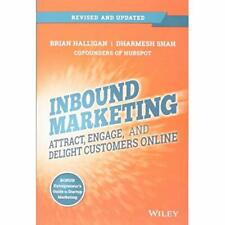 Inbound Marketing: Attract, Engage, and Delight Custome - Paperback NEW Brian Ha