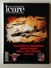 ICARE N°187 GROUPES BOMBARDIERS LOURDS FRANCAIS DANS LA ROYAL AIR FRANCE 1943-45