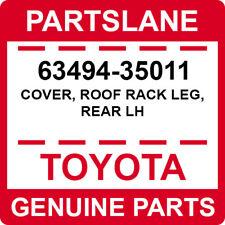 63494-35011 Toyota OEM Genuine COVER, ROOF RACK LEG, REAR LH