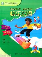 Kuaile Hanyu / Happy Chinese (2nd Ed.) Vol. 3 - Student's Book (Eng-Chn Ed.)