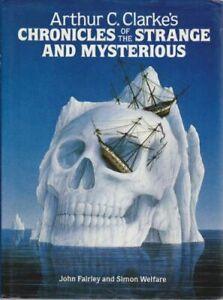 Arthur C.Clarke's Chronicles of the Strange and... by Clarke, Arthur C. Hardback