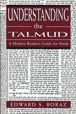 Understanding The Talmud: A Modern Reader's Guide For Study: By Edward S. Boraz