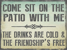 Come Sit on the Patio With Me Metal Sign, Outdoor Living