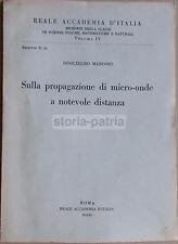 RADIO_RADIOFONIA_NAVIGAZIONE_RADIOTELEGRAFIA_MICRO-ONDE_PROPAGAZIONE_MARCONI_'33