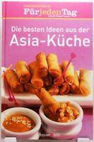 Die besten Ideen aus der Asia Küche + Kochbuch Original essen & trinken Edition